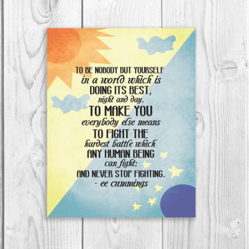 EE Cummings Quote Poster, Encouraging Art Quote Poster Sign 11 x 14