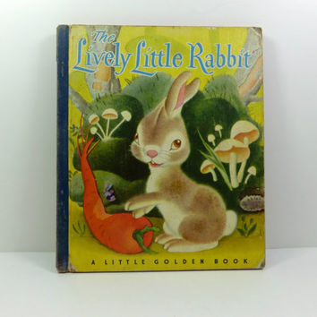 The Lively Little Rabbit, A Little Golden Book, Woodland Rabbits and Weasel, 1943 Fifth Printing Blue Spine Golden Book