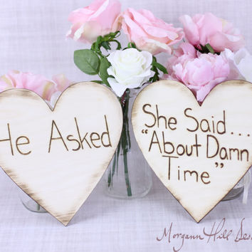 Engagement Photos Photo Prop Signs Rustic Hearts He Asked She Said About Time (Item Number MHD20202)