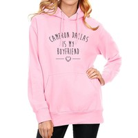 Fashion Hoody For Women 2017 Spring Winter Sweatshirt Print CAMERON DALLAS IS MY BOYFRIEND Women's Sportswear Kawaii Pullovers