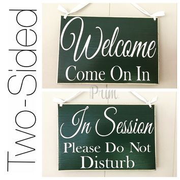 8x6 Welcome Come On In In Session Wood Sign
