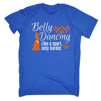 123t USA Men's Belly Dancing Like A Sport Only Harder Funny T-Shirt