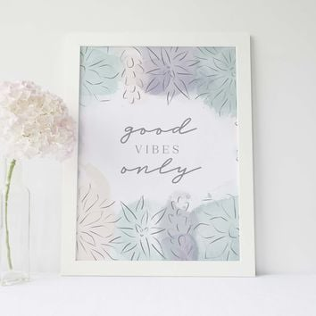 Good Vibes Only Modern Succulent Pastel Wall Art Print or Canvas