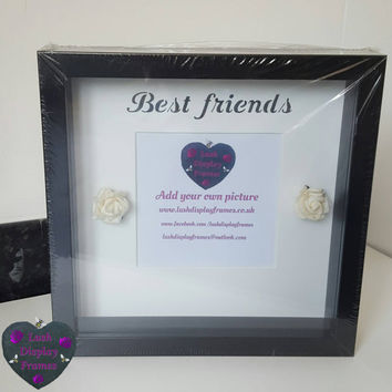 Best Friends, Rose Buds, Friends Forever, good times, happy memories, add your own image, special gifts, special occasions, thank you gifts