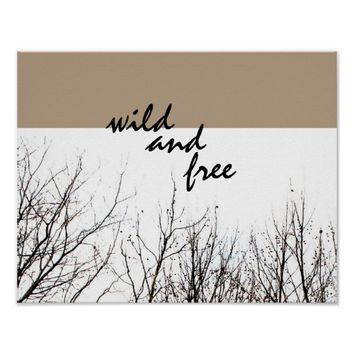 wild and free poster nature art