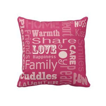 Pink Love, Joy and Happiness Pillow from Zazzle.com