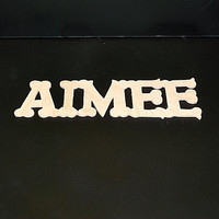 Name Sign 2 in . High x 1/8 or1/4in. thk 2 ,3,4 or 5 LettersUnfinished  Wood Style 2 Stk No. N-2-.1825 -2-5