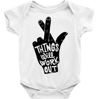 things will work out Baby Onesuit