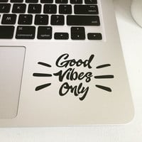 Good Vibes Only Decal Sticker, Laptop Sticker, MacBook Sticker, Tablet Sticker, Car Bumper Sticker, Yoga Sticker, Inspirational Decal