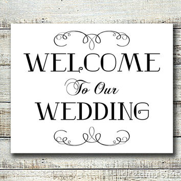 Rustic Look WELCOME TO OUR WEDDING 8x10 Wedding Decor Print