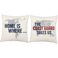 Home is Where the Coast Guard Takes Us - Military Pillow Covers and or Cushion Inserts - Coast Guard Print, Deployment Pillows, World Map