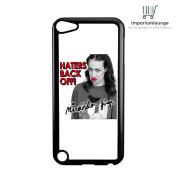 miranda sings haters back off For IPod 4|5 Case