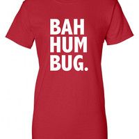 Bah Hum Bug Anti Christmas Scrooge Funny T-Shirt Tee Shirt T Shirt Mens Ladies Womens Modern Merry Christmas Xmas DT-637