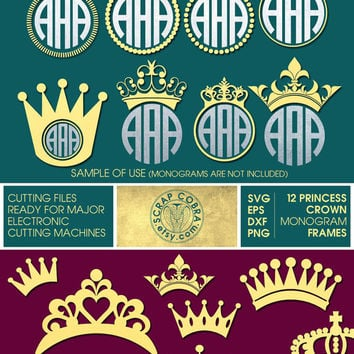 12 Princess Crown Ditigal Monogram Frames - SVG, eps, DXF, PNG - Cut Files for Silhouette, Cricuit, other electronic cutting machines cv-124