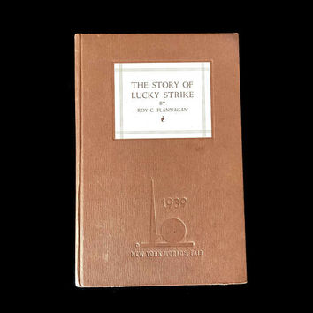 "Vintage Tobacciana 1939 New York World's Fair ""The Story of Lucky Strike"" Antique Book Cigarettes NYC 1930s Roy C. Flannagan"