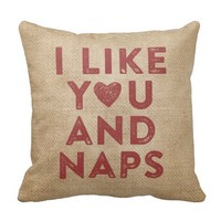 I Like You and Naps Burlap