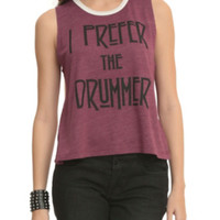 Prefer The Drummer Girls Muscle Top