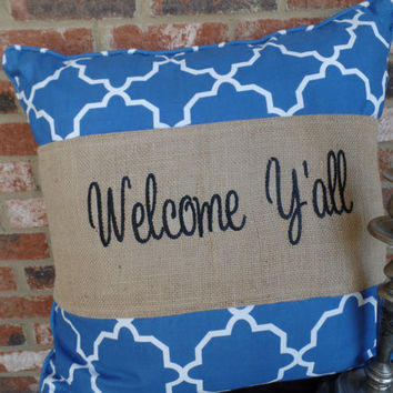 "Burlap Pillow Wrap  for a 16"" or 18"" pilow with embroidered :welcome y'all"""