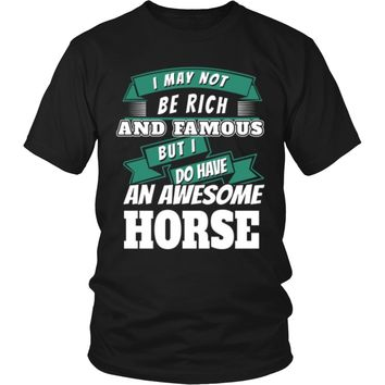 I Have An Awesome Horse!