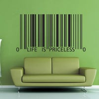 Life is Priceless Wall Decal