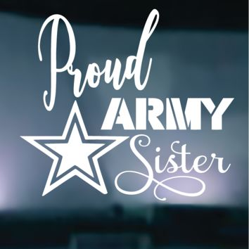 Proud Army Sister Vinyl Graphic Decal