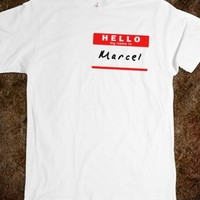 HELLO MY NAME IS MARCEL, NAME TAG TEE