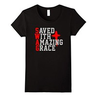 S.W.A.G. Saved With Amazing Grace | Christian T-Shirt