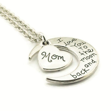 I Love You to the Moon and Back Mom Necklace Handmade