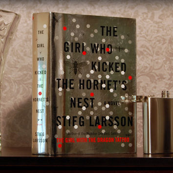 The Girl Who Kicked the Hornet's Nest / Stieg Larsson