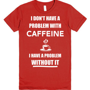 Coffee Addict Humor