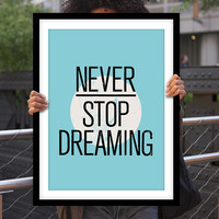 "Inspirational Print Motivational Quote ""Never Stop Dreaming"" Blue Typographic Art Print Wall Decor Poster"