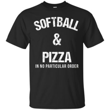 Softball And Pizza Witty Saying Team Sport Cute TShirt Hoodie
