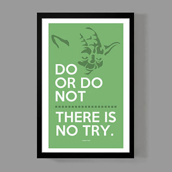Yoda Custom Poster - Do Or Do Not, There Is No Try - A reminder, Inspirational, Motivational, Quote