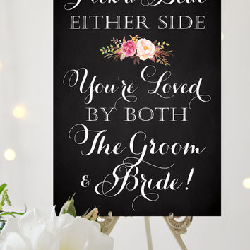 Pick a Seat Either Side Sign - Various Sizes - Printable Welcome sign in vintage chalkboard - PDF and JPG files