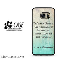 Alice In Wonderland Quotes DEAL-526 Samsung Phonecase Cover For Samsung Galaxy S7 / S7 Edge