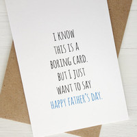 Funny Father's Day card Boring card Father's Day gift for dad greeting card minimalist