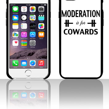 Moderation Is For Cowards Workout Inspiration 5 5s 6 6plus phone cases