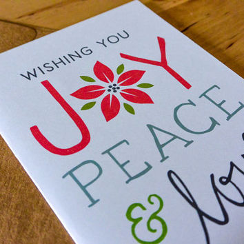 Wishing You Joy, Peace and Love Greeting Card - hand-drawn, paper goods, greeting card, joy peace and love, holidays, christmas, poinsettia