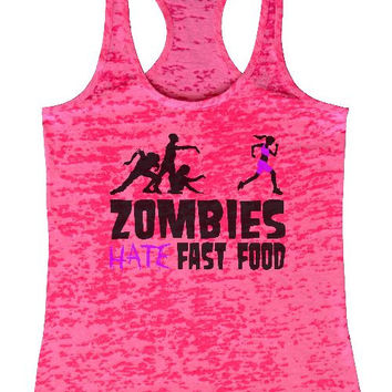 "Womens Tank Top ""ETSY Image Copy Zombies Hate Fast Food"" 1115 Womens Funny Burnout Style Workout Tank Top, Yoga Tank Top, Funny ETSY Image Copy Zombies Hate Fast Food Top"