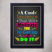 motivation poster,sentence,quotes,text,art,digital print,typography,home decor