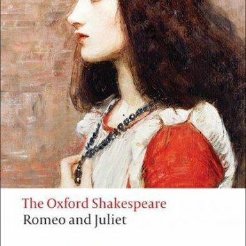 Romeo and Juliet (Oxford World's Classics: The Oxford Shakespeare)