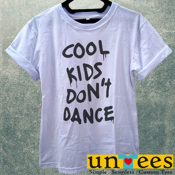Low Price Women's Adult T-Shirt - Cool Kids Dont Dance design