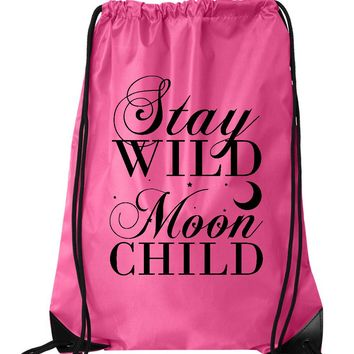 "Drawstring Gym Bag  ""Stay Wild Moon Child""  Funny Workout Squatting Gift"