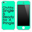 Trendy Green/Black Chubby, Single and Ready for a Pringle V2 Skin for the iPhone 3gs, 4/4s, 5, 5s or 5c