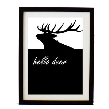 Printable deer poster - hello deer print - Black and white poster - instant download - Large deer print - wall art decor - Modern art