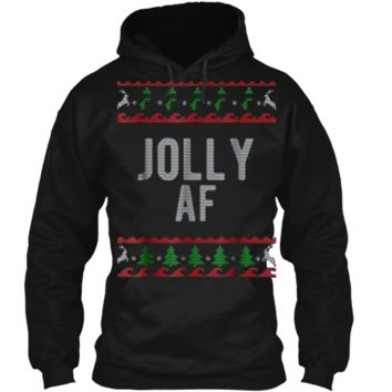 Cool Jolly AF Ugly Christmas Sweater Style Funny  Pullover Hoodie 8 oz