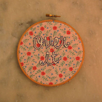 Over It handmade wall hanging
