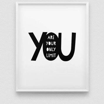 printable 'you are your only limit' motivational wall decor // instant download print // fitness motivation // inspirational print