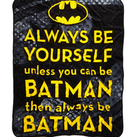 DC Comics Batman Be Yourself Plush Throw