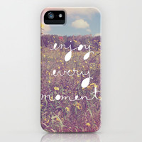 Enjoy Every Moment iPhone & iPod Case by Kelli Murray